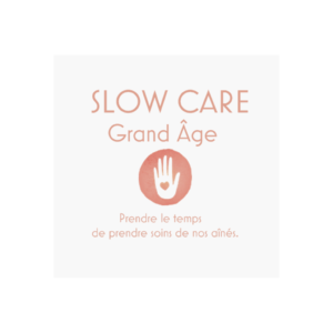 SLOW CARE